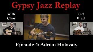 Gypsy Jazz Replay - Episode 4: Adrian Holovaty