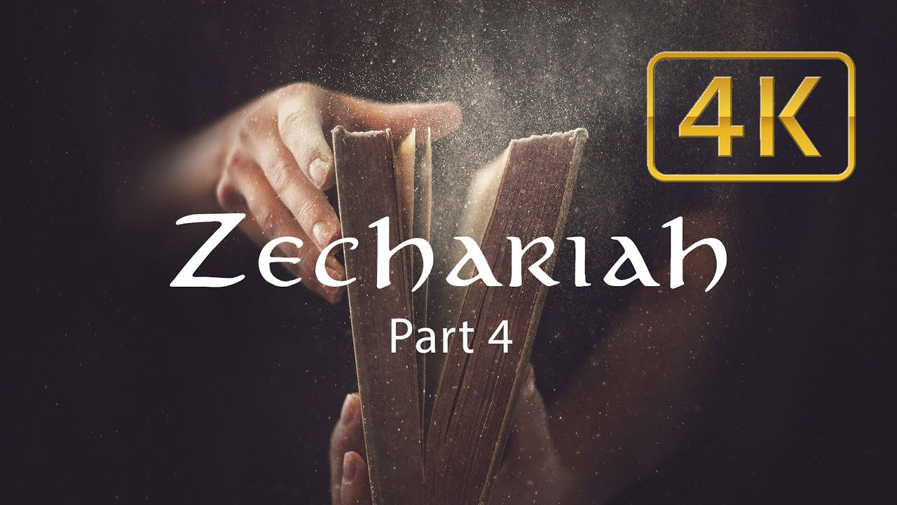 848 - Zechariah - Part 4  - Walter Veith