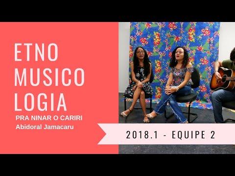 PRA NINAR O CARIRI - Abidoral Jamacaru - Etnomusicologia I - 2018.1