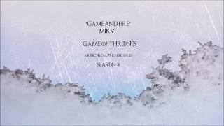 Baixar MikV - Game And Fire (From the HBO® Series Game of Thrones - Season 8) (Official Audio)