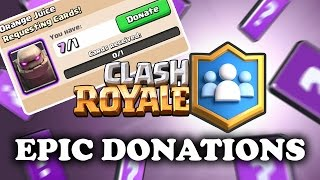 Clash Royale | Epic Sunday Donations! | Bigger Chests!