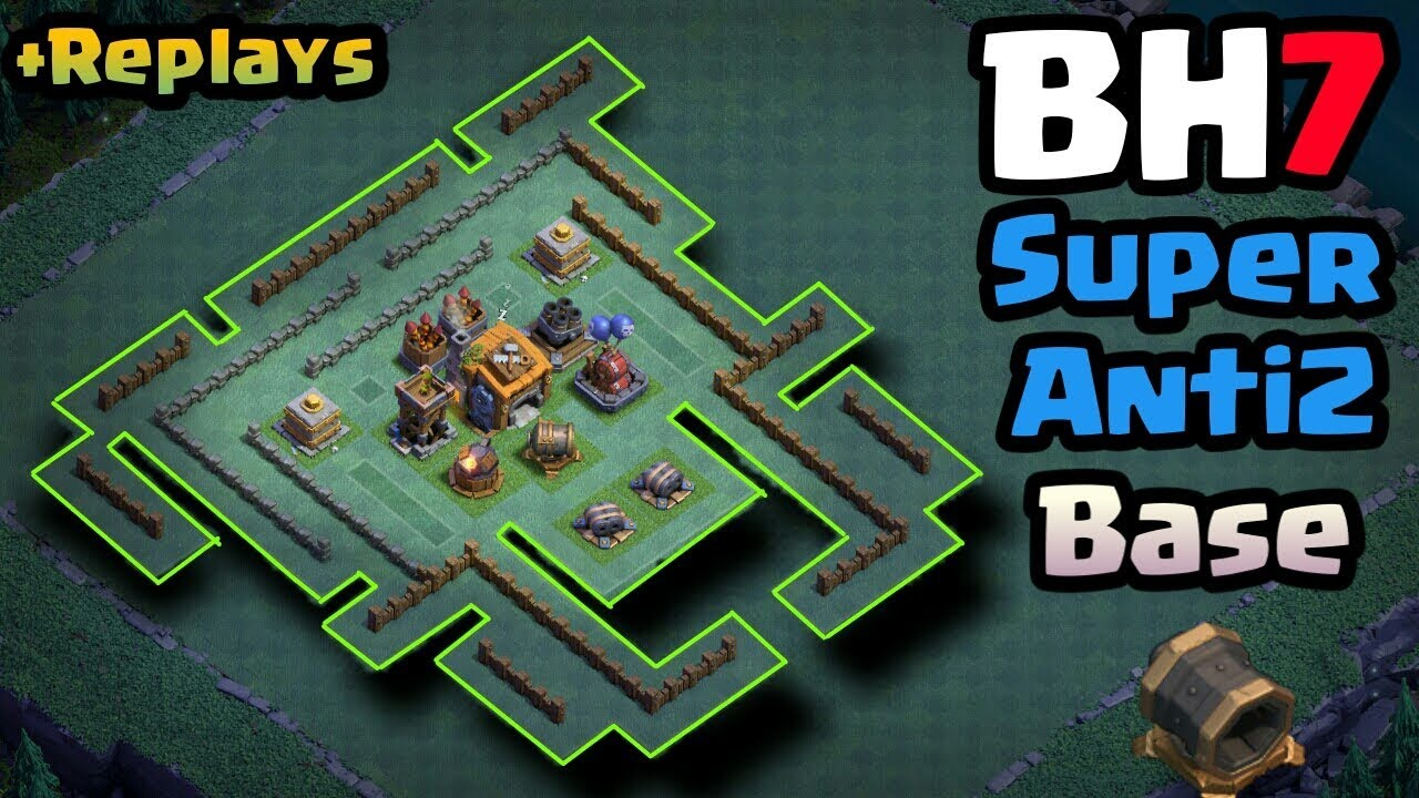 Builder Hall 7 Bh7 Best Unbeatable Anti 2 Star Base Layout 2017 Anti 1 Star With Replays Youtube