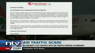 KQ investigate incident where plane lost contact with traffic control in Germany