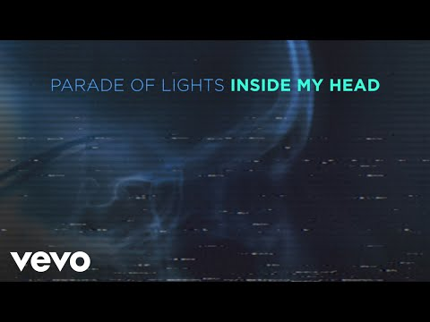 Parade Of Lights - Inside My Head (Visualizer)