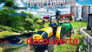 Découverte farm expert 2016 un bon jeux agricole