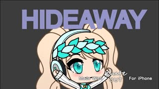 Download Hideaway -GLMV- Mp3 and Videos