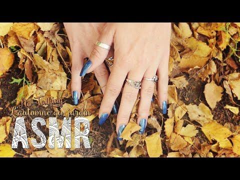 ASMR Français - Relaxation ~ C'est l'automne au jardin / Fall garden *No Talking*