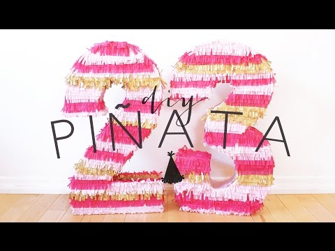 DIY BIRTHDAY NUMBER PINATA | THE SORRY GIRLS