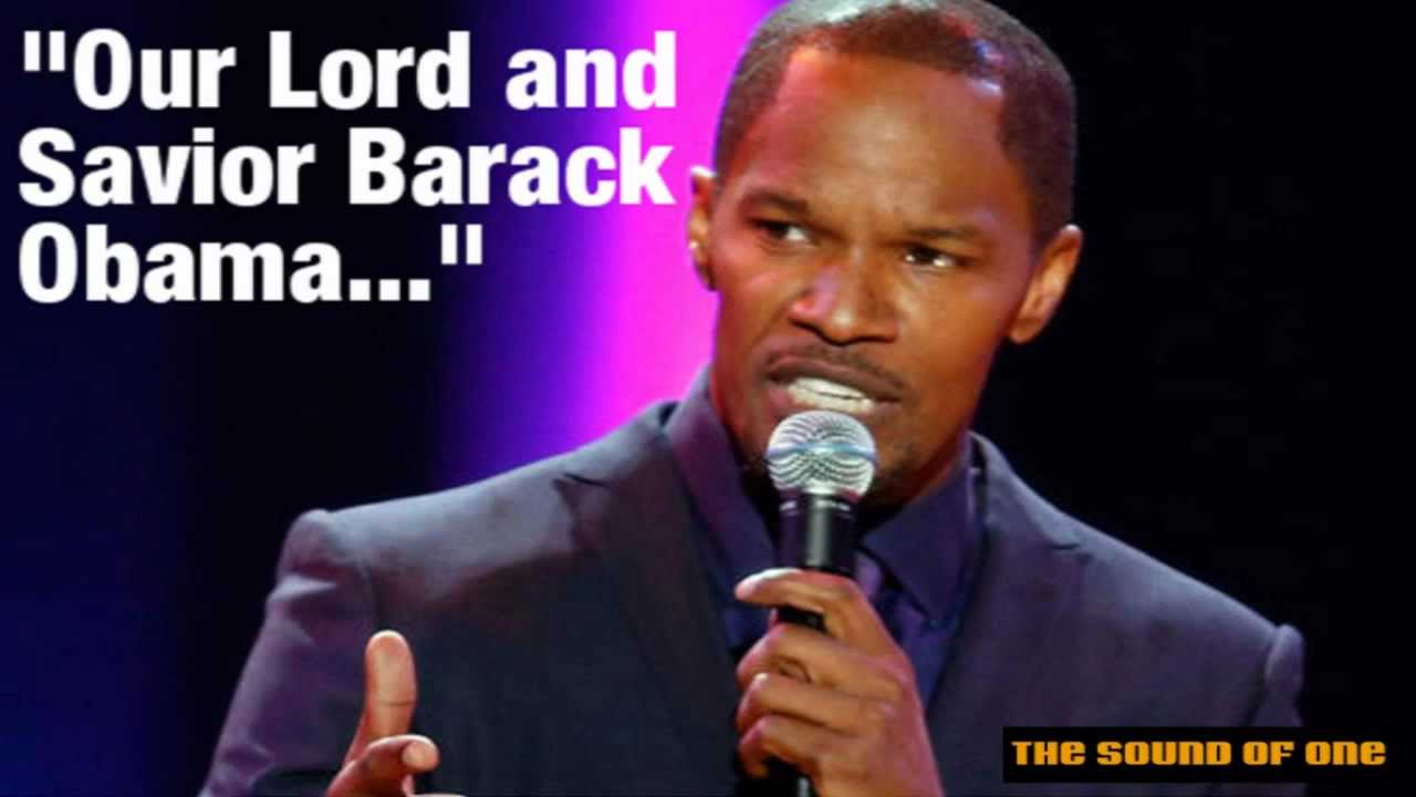 jamie foxx calls barack obama our lord and savior youtube