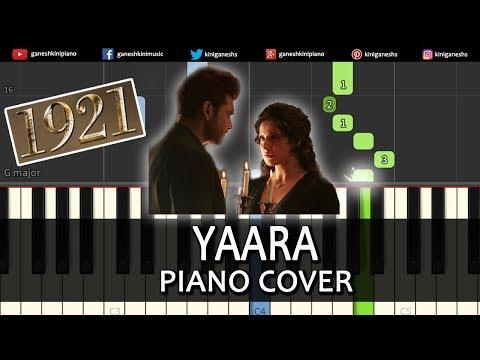 Yaara Song 1921 | Piano Cover Chords Instrumental By Ganesh Kini