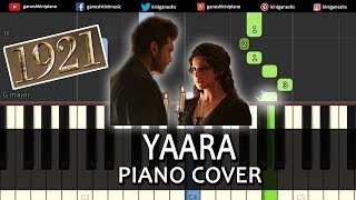 Yaara Song 1921 | Piano Cover Chords Instrumental By Ganesh Kini
