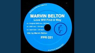 Love Will Find a Way (Original 2003 Version)