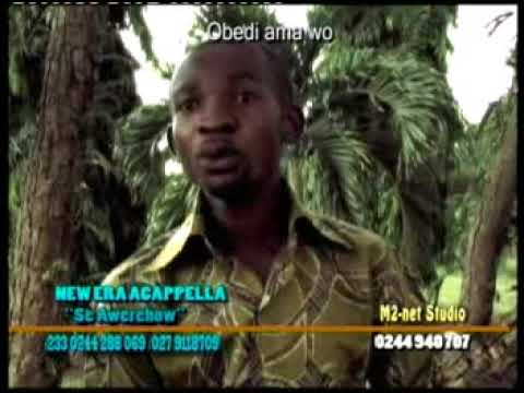 New Era Acappella- Ye wo Nyame