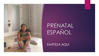 Estas embarazada y quieres empezar con Yoga Prenatal? - Serie Español video 4