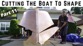 Wooden Boat Build // Part 11: Cutting The Boat To Shape