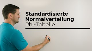 Standardisierte Normalverteilung, Phi-Tabelle, ablesen | Mathe by Daniel Jung