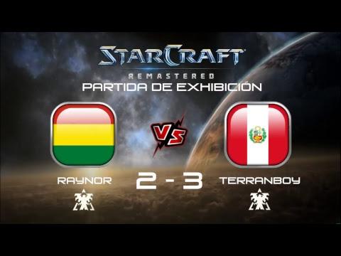 Raynor (BOL) vs Terranboy (PER) - Partida de Exhibición