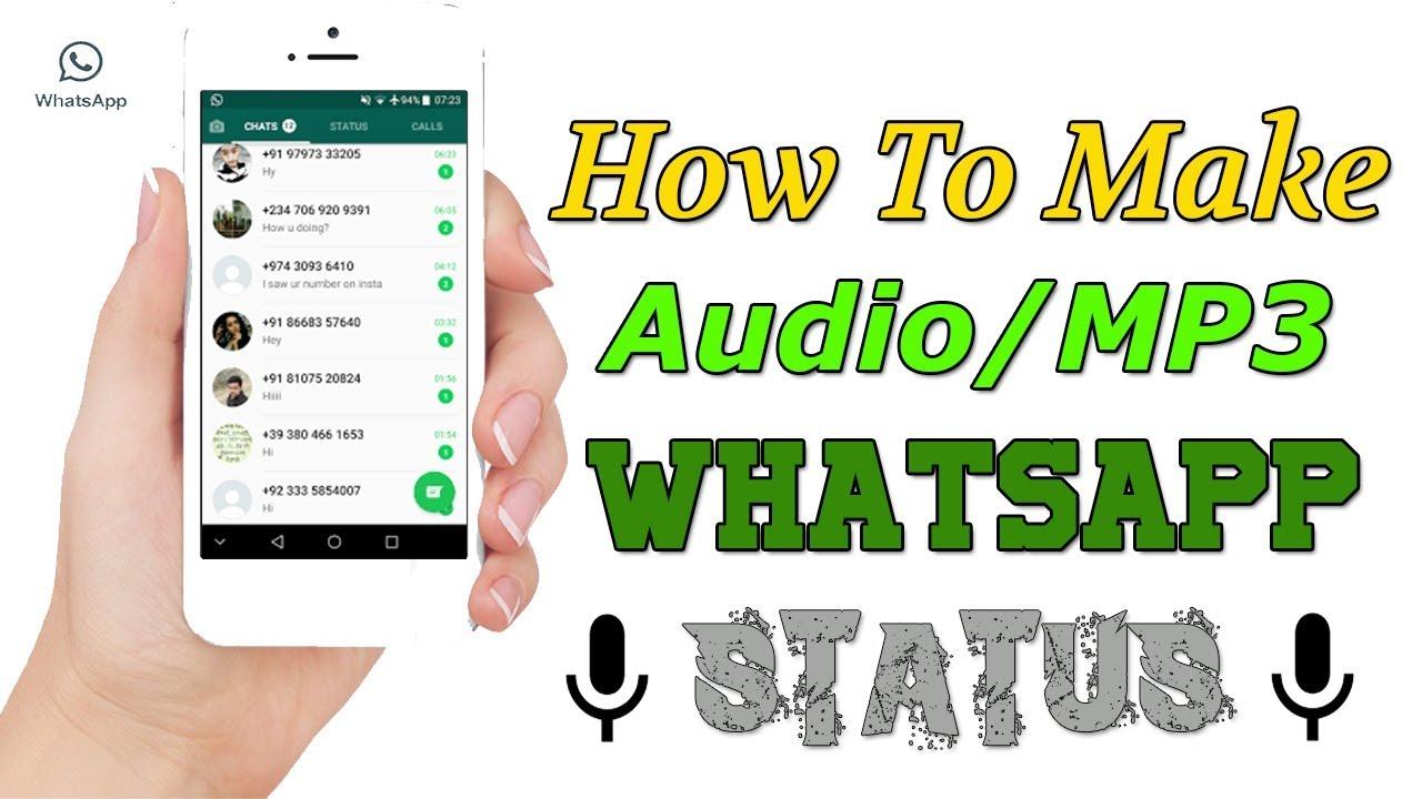 Whatsapp Hack How To Put Audiomp3 Whatsapp Status Audio Status Maker