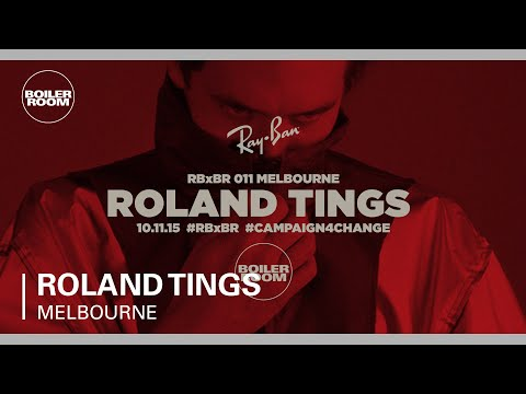 Roland Tings - Ray-Ban X Boiler Room 011 - DJ Set