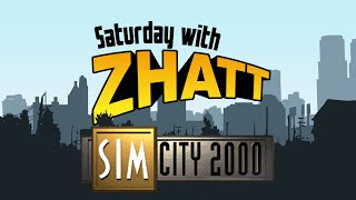 Saturday with Zhatt - SimCity 2000 Network Edition (Part 1)
