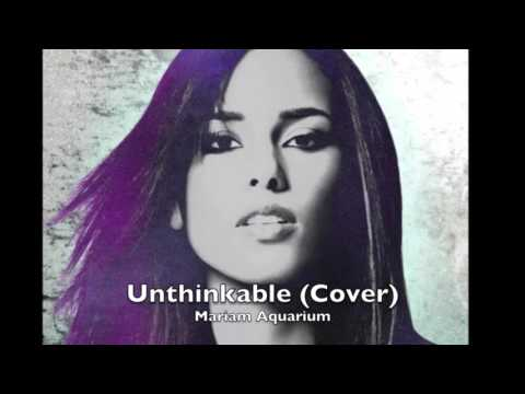 Alicia Keys / Drake - Unthinkable (Cover by Mariam)