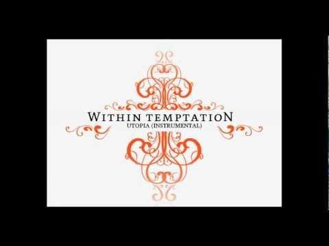 Within Temptation - Utopia (Instrumental)