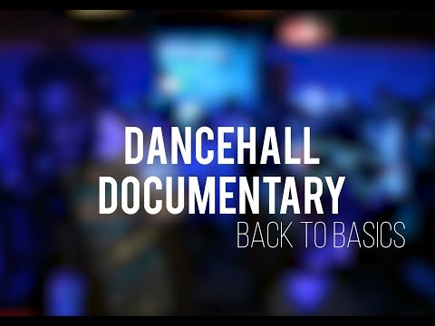 "Dancehall Documentary - Ep.1 : ""Back to basics""       SUB (sous-titres): 🇫🇷 🇷🇺 🇺🇸"