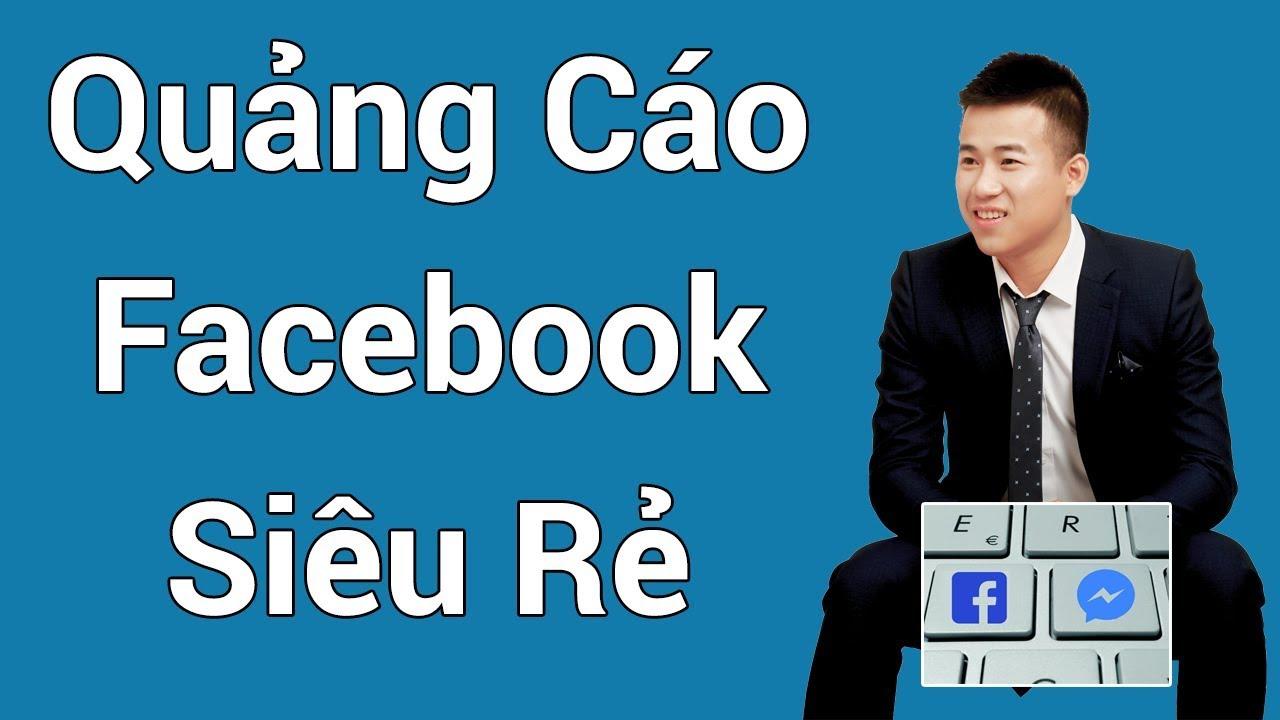 Kinh nghiệm chạy quảng cáo Facebook siêu rẻ