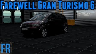 Farewell Gran Turismo 6