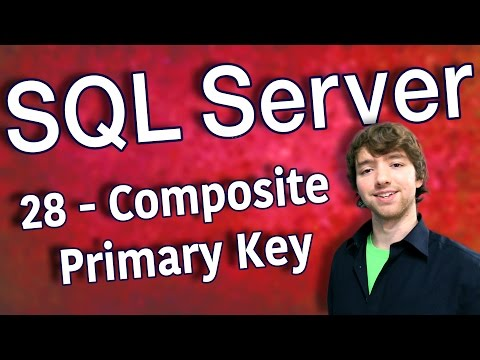 SQL Server 28 - Composite Primary Key