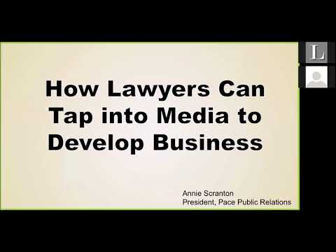 How Lawyers Can Tap into Media to Develop Business