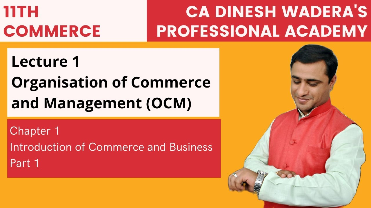 OCM (FYJC) 11th Commerce Maharashtra State Board 2020 (Organisation of Commerce and Management)
