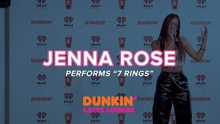 Jenna Rose Performs Cover  '7 Rings' Live   DLL