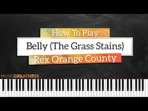How To Play Belly (The Grass Stains) By Rex Orange County On Piano - Piano Tutorial (Part 1)