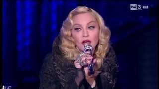 Madonna - Che tempo che fa 08/03/2015
