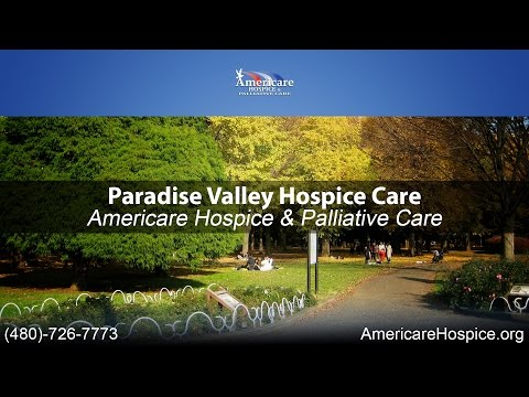 Paradise Valley Hospice Care | Americare Hospice