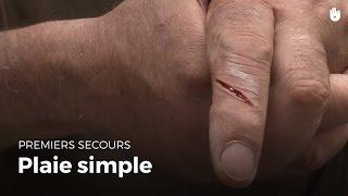 Premiers secours: Plaie simple | Secourisme