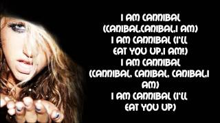 Ke$ha - Cannibal Lyrics Video