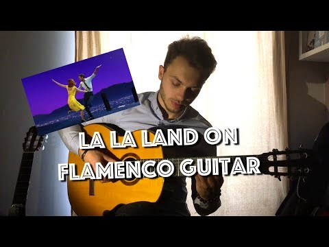 Mia & Sebastian's Theme - LA LA LAND (Flamenco Guitar Cover), with Tabs !