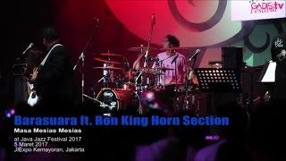Barasuara feat Ron King Horn Section - Masa Mesias Mesias (Live at Java Jazz Festival 2017)