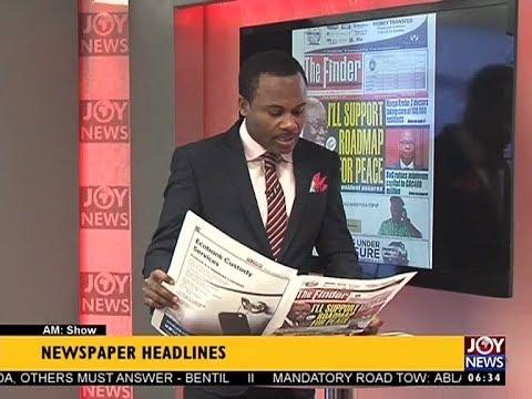 AM Show Newspaper Headlines on JoyNews (11-9-17)