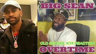 Lil Wayne Dedication 2 Vibes... | Big Sean - Overtime -REACTION