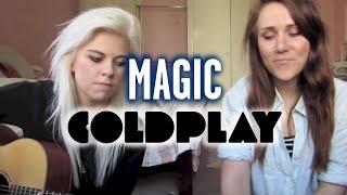 Magic - Coldplay (Wayward Daughter Cover)