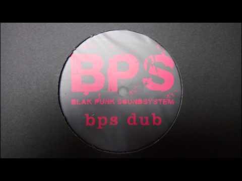 Blak Punk Soundsystem - BPS Dub