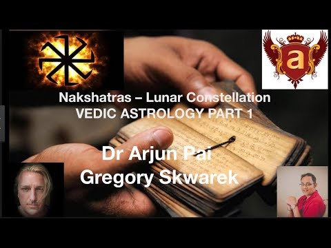 Dr Arjun Pai - G.Skwarek  Nakshatras – Lunar Constellations VEDIC ASTROLOGY Part1 PL