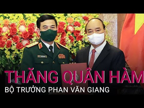 Thăng quân hàm Đại tướng cho Bộ trưởng Quốc phòng Phan Văn Giang   VTC Now
