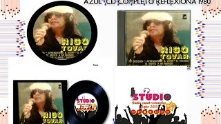 REFLEXIONA CD COMPLETO 1980 RIGO TOVAR