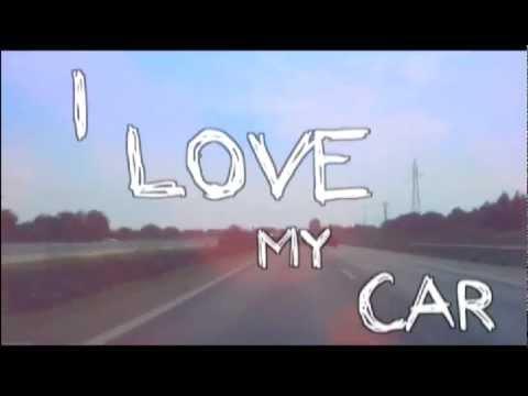 I LOVE MY CAR   OFFICIAL LYRIC VIDEO