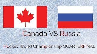 Canada VS Russia Hockey World Championship 2018
