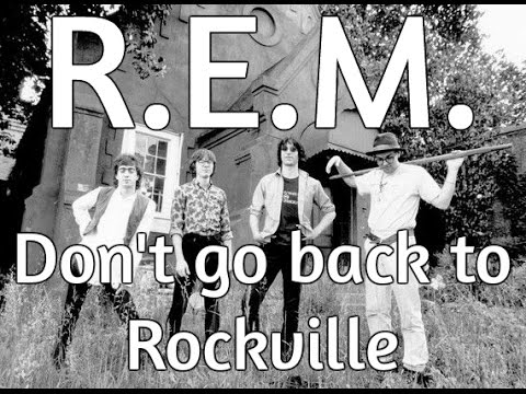 REM Don't go back to Rockville lyric video